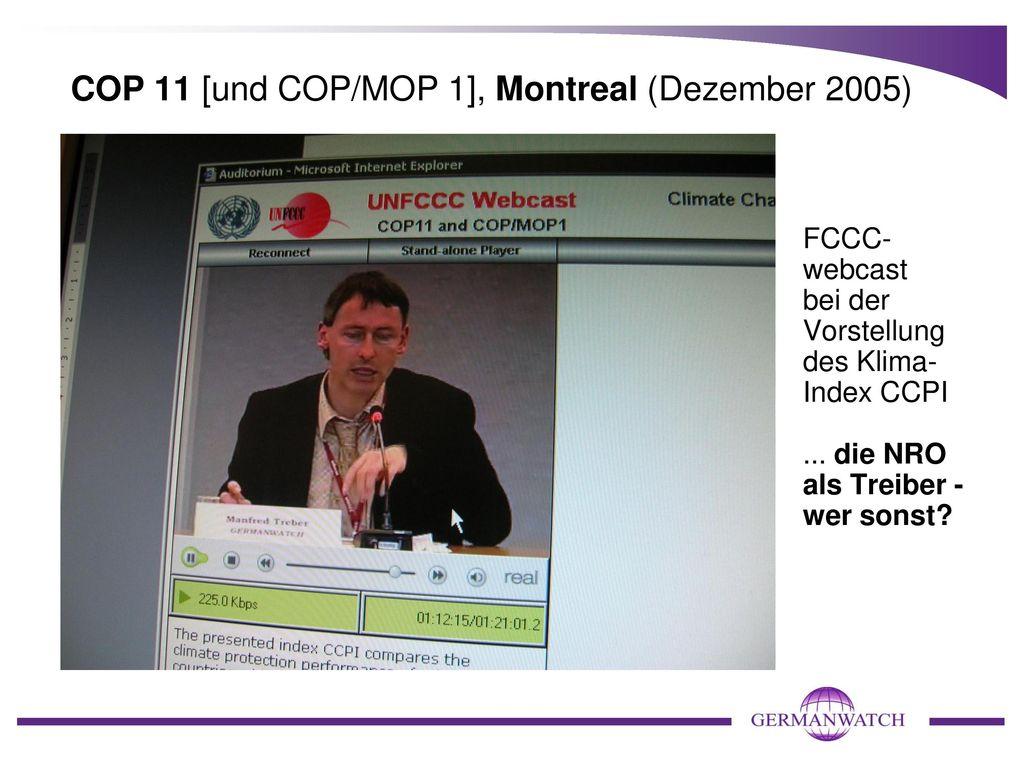 COP 11 [und COP/MOP 1], Montreal (Dezember 2005)